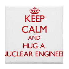 Keep Calm and Hug a Nuclear Engineer Tile Coaster