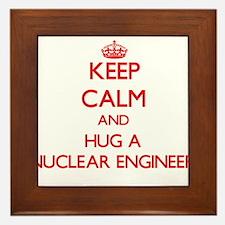 Keep Calm and Hug a Nuclear Engineer Framed Tile