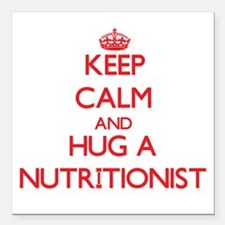 Keep Calm and Hug a Nutritionist Square Car Magnet
