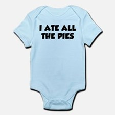 I Ate All The Pies Infant Bodysuit