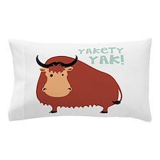 Yakety Yak! Pillow Case