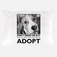 Adopt Puppy Pillow Case