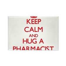 Keep Calm and Hug a Pharmacist Magnets