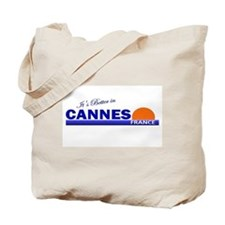 Its Better in Cannes, France Tote Bag
