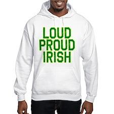 LOUD PROUD IRISH Hoodie