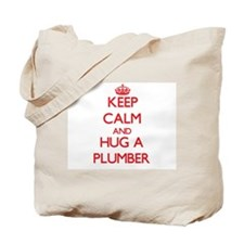 Keep Calm and Hug a Plumber Tote Bag