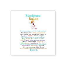 "Kindness Rules - Square Square Sticker 3"" X 3"""