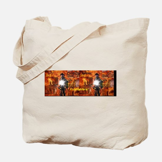 Every Day Heroes, Firefighters Tote Bag