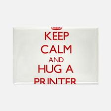 Keep Calm and Hug a Printer Magnets