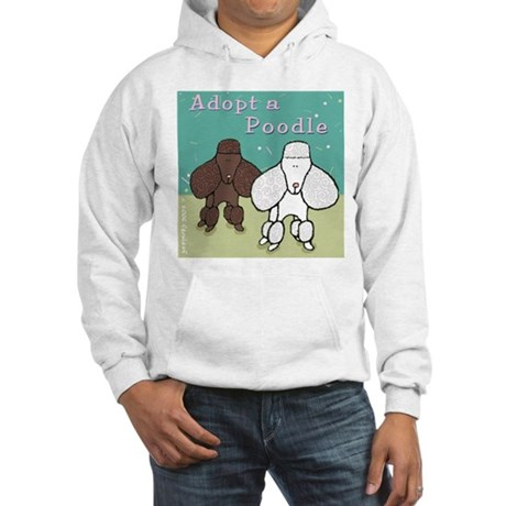 Adopt a Poodle! Hooded Sweatshirt