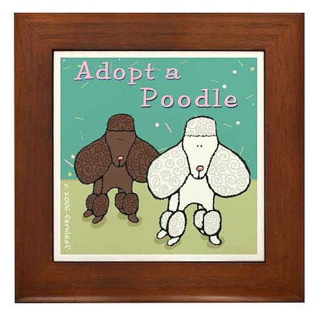 Adopt a Poodle! Framed Tile