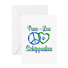 Peace Love Schipperkes Greeting Card