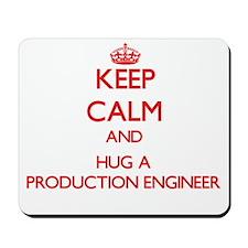 Keep Calm and Hug a Production Engineer Mousepad