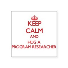 Keep Calm and Hug a Program Researcher Sticker