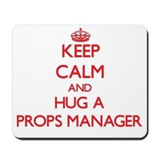 Keep Calm and Hug a Props Manager Mousepad