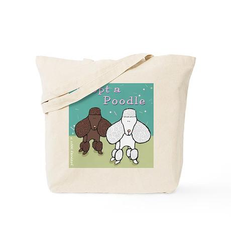 Adopt a Poodle! Tote Bag