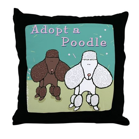 Adopt a Poodle! Throw Pillow
