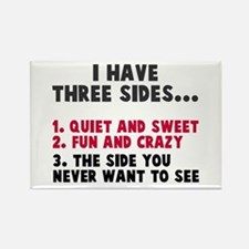 I have three sides Rectangle Magnet