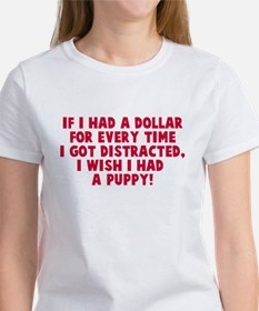 I wish I had a puppy Tee