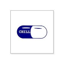 """Chill Pill Square Sticker 3"""" x 3"""""""