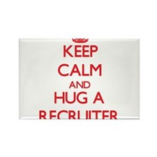 Keep Calm and Hug a Recruiter Magnets