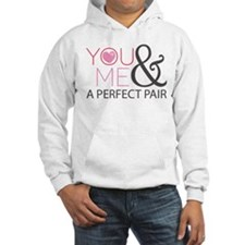 Couples You and Me Perfect Pair Hooded Sweatshirt