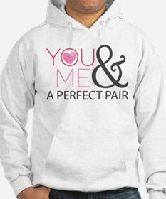Couples You and Me Perfect Pair Hoodie