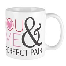Couples You and Me Perfect Pair Mug
