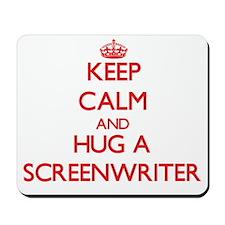 Keep Calm and Hug a Screenwriter Mousepad