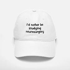 Study neurosurgery Baseball Baseball Cap