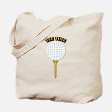 Golf Tee-Time with Text Tote Bag