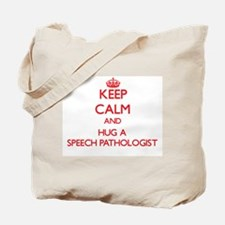 Keep Calm and Hug a Speech Pathologist Tote Bag