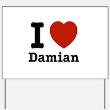 I love Damian Yard Sign