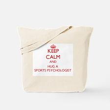 Keep Calm and Hug a Sports Psychologist Tote Bag