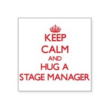 Keep Calm and Hug a Stage Manager Sticker