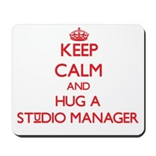 Keep Calm and Hug a Studio Manager Mousepad