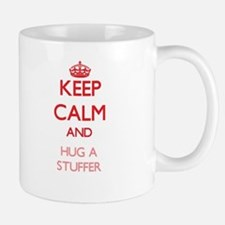 Keep Calm and Hug a Stuffer Mugs