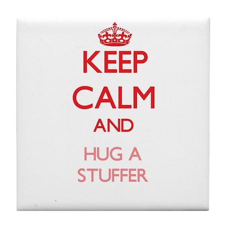 Keep Calm and Hug a Stuffer Tile Coaster