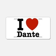 I love Dante Aluminum License Plate
