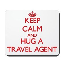 Keep Calm and Hug a Travel Agent Mousepad