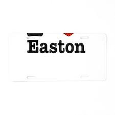I love Easton Aluminum License Plate
