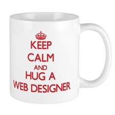 Keep Calm and Hug a Web Designer Mugs