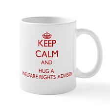 Keep Calm and Hug a Welfare Rights Adviser Mugs