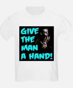 Give The Man A Hand! T-Shirt