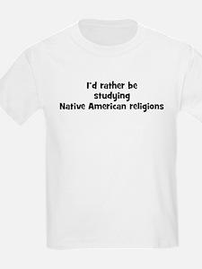 Study Native American religio T-Shirt
