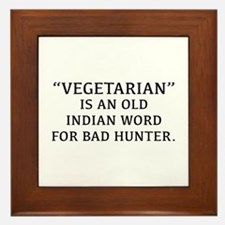 Vegetarian Is An Old Indian Word For Bad Hunter Fr