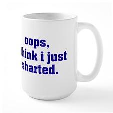 I THINK I JUST SHARTED Mugs