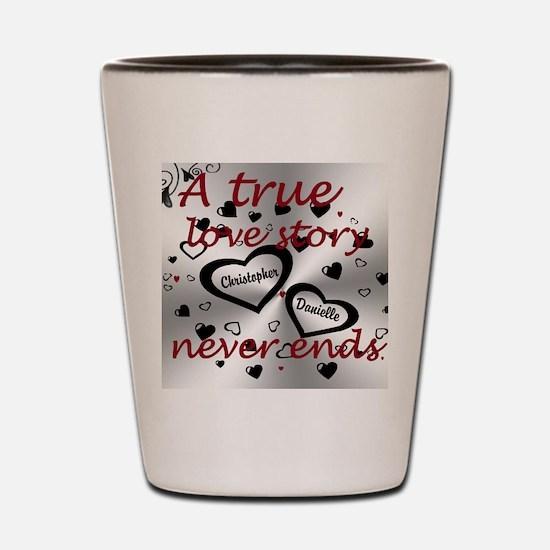 True Love Story Shot Glass