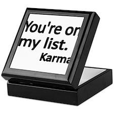 Youre on my list. Karma Keepsake Box