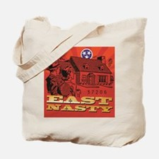 East Nasty Tote Bag